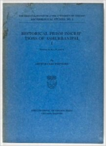 Historical Prism Inscriptions of Ashurbanipal I - Editions E, B1-5, D, and K