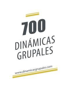 700 dinámicas grupales para trabajar con niños, jóvenes y adultos