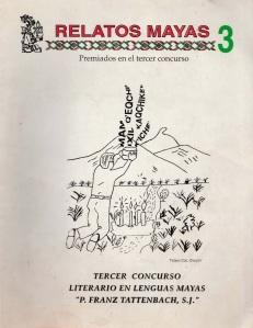 Relatos Mayas III (Premiados en el tercer concurso)